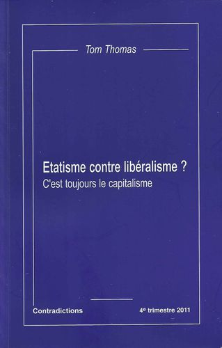 Etatisme contre libéralisme Tom Thomas