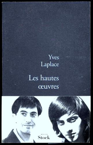 Yves LAPLACE Les Hautes Oeuvres