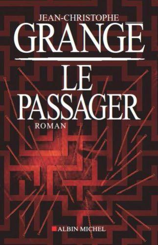 http://img.over-blog.com/323x500/3/89/10/90/Le-passager-Jean-Christophe-Grange.jpg