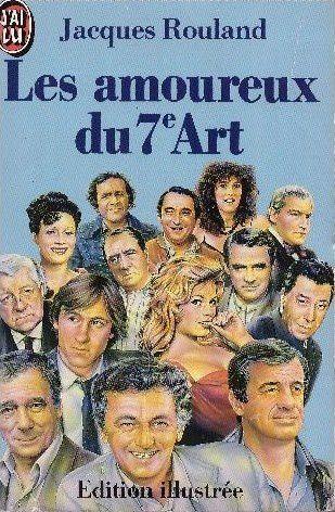 Livre de poche Les amoureux du 7ème art de Jacques Rouland