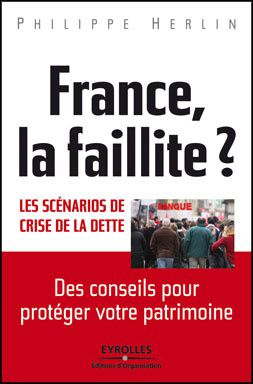 « La France en faillite » de Philippe HERLIN