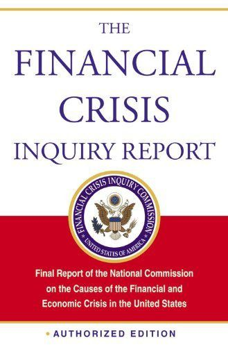 The Financial Crisis Inquiry Report Phil ANGELIDES 01 2011