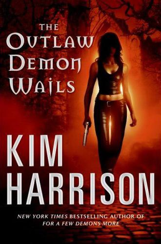 the_outlaw_demon_wails_kim_harrison_book.jpg