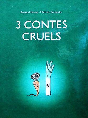 """Résultat de recherche d'images pour """"3 contes cruels"""""""