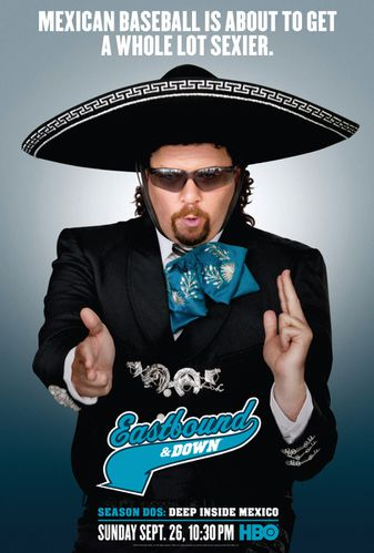 Critictoo-Series-Eastbound-and-Down-poster-season-dos.jpg