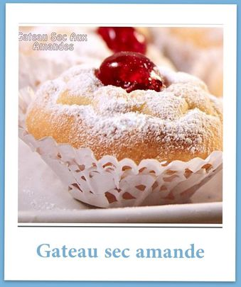 gateau secs aux amandes