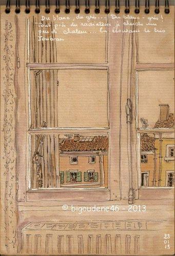 De la fenêtre : blanc gris...