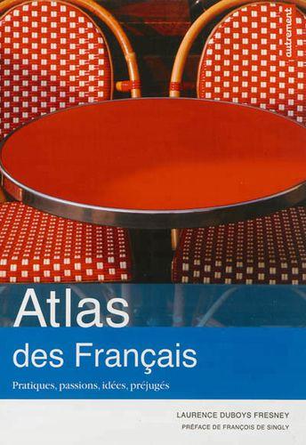 « ATLAS DES FRANÇAIS » de Laurence Duboys Fresney
