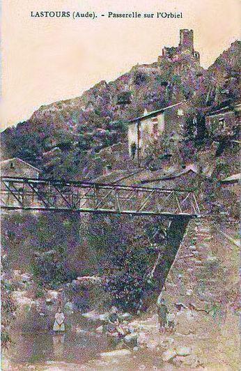 Lastours 03 PASSERELLE SUR L´ORBIEL en 1910