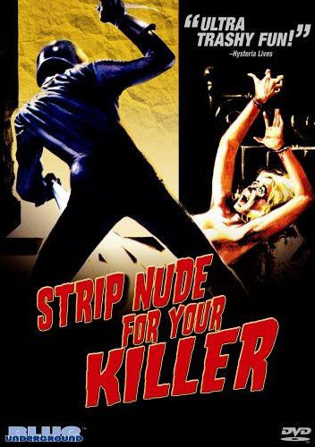 STRIP-NUDE-FOR-YOUR-KILLER.jpg
