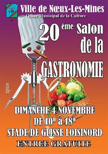 20e salon de la gastronomie noeux mes mines dimanche 4 - Entree gratuite salon de l agriculture ...