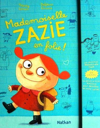 Mademoiselle-Zazie-en-folie-1.JPG