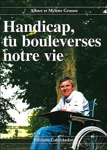 handicap-tu-bouleverses-notre-vie.jpg
