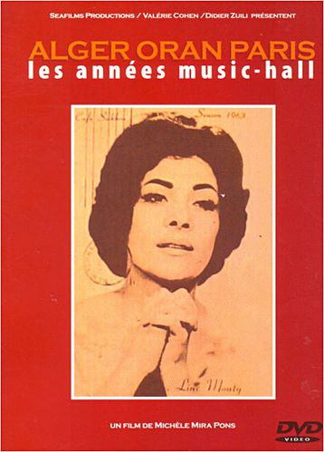Album DVD : Alger-Oran-Paris : Les Années Music-Hall
