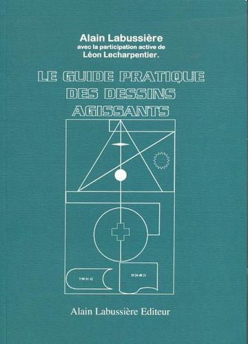 Le Guide Pratique des dessins agissants