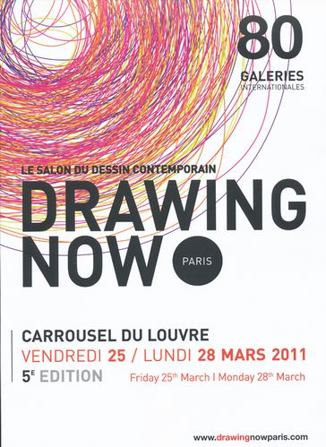 Drawing now paris i le salon du dessin contemporain paris carrousel du louvre 25 28 mars 2011 - Salon dessin contemporain ...