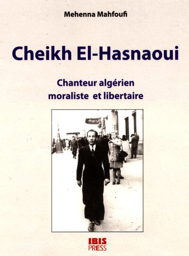 CHEIKH_EL_HASNAOUI_IBIS_PRESS_1_1_t.800.jpg