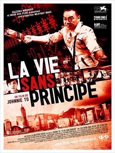 La_Vie_sans_principe_johnnie_to_affiche.jpg