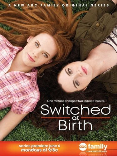 [FS]Switched at Birth Saison 01 |VOSTFR| [10/10]