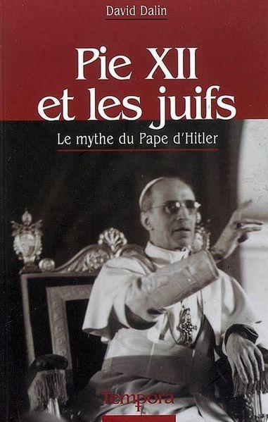 Pie-XII-et-les-juifs--Le-mythe-du-Pape-d-Hitler-2007--parou.jpg