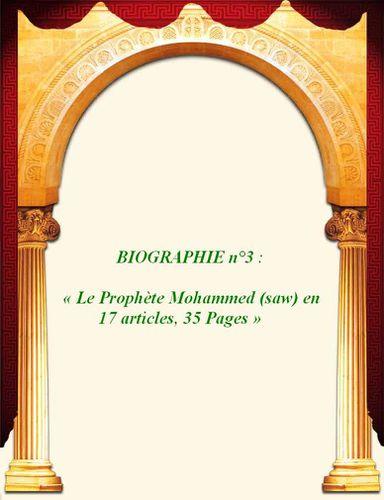 BIOGRAPHIE 3 PROPHETE MOHAMMED