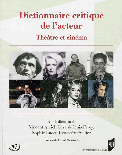 DICTIONNAIRE CRITIQUE DE L'ACTEUR
