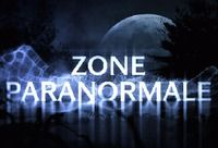 Zone Paranormale