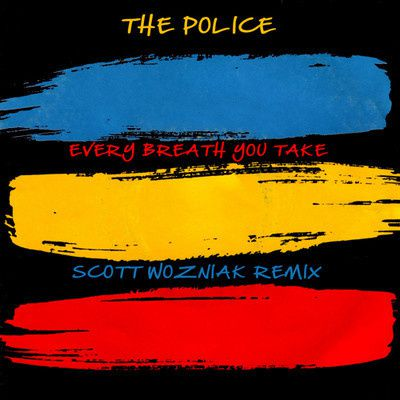 The-Police---EVERY-BREATH-YOU-TAKE--Scott-Wozniak-NYC-Deep-.jpg