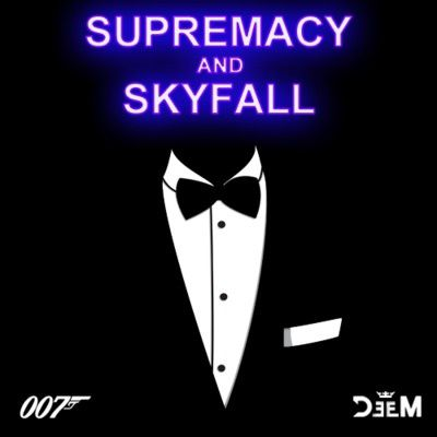 DeeM---Supremacy-And-Skyfall--Muse-Vs-Adele-.jpg