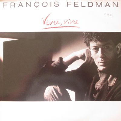 Franois Feldman - Vivre, vivre 33T