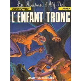 Jodorowsky-Arno-Les-Aventures-D-alef-Thau-L-enfant-Tronc-Li