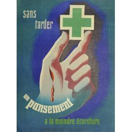 affiche-originale-sans-tarder-un-pansement-prevention-secur