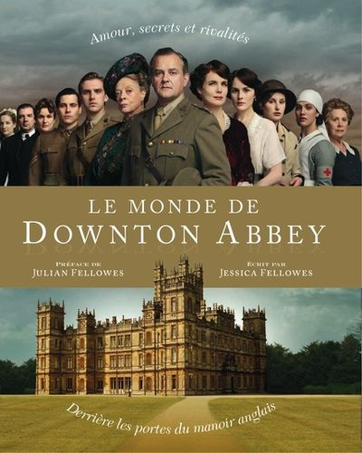 Le_monde_de_Downton_Abbey_large.jpg