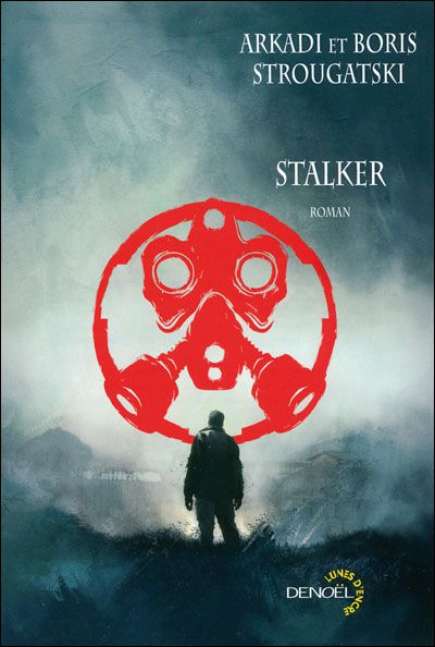 Stalker d'Arkadi & Boris Strougatski