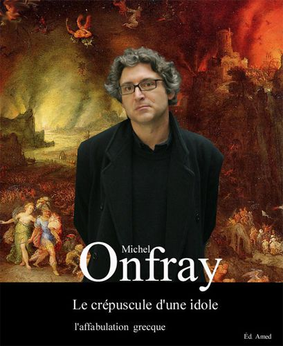 Onfray l'affabulation