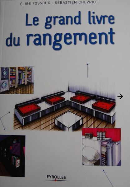le grand livre du rangement blogs de cuisine. Black Bedroom Furniture Sets. Home Design Ideas