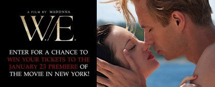 Win tickets to the NY January 23, 2012 Premiere of Madonna's ''W.E.''