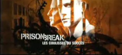prison break les coulisses du succ s reportage m6 en streaming s3 videostream replay tv en. Black Bedroom Furniture Sets. Home Design Ideas