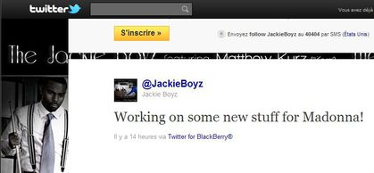 Jackie Boyz: ''Working on some new stuff for Madonna!''