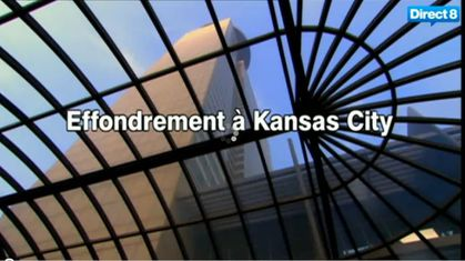 minute-verite-effondrement-kansas-city.JPG