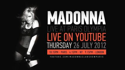 Madonna - MDNA Tour: Watch Madonna live at L'Olympia in Paris - July 26, 2012 - LoveLiveTV YouTube Channel