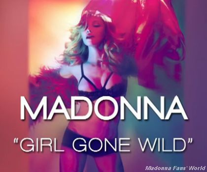 Listen to Madonna's second single from ''MDNA'': ''Girl Gone Wild''