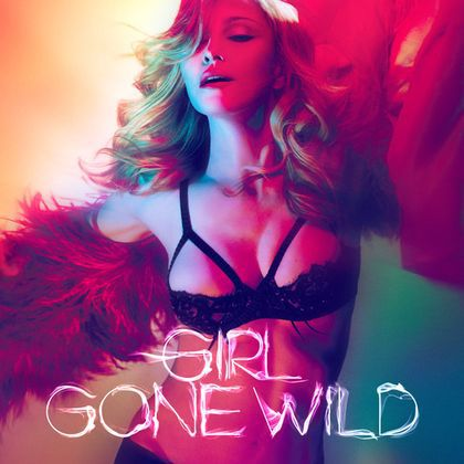 Madonna - ''Girl Gone Wild'': Official Cover