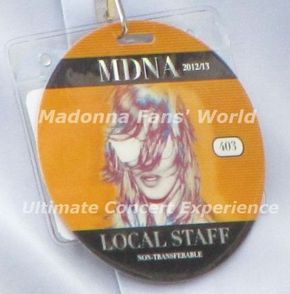 Madonna - MDNA Tour: 2012 and 2013 ! (staff badge photo)