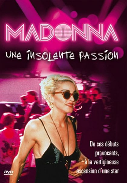 French DVD ''Madonna - Une insolente passion'' on September 13, 2010