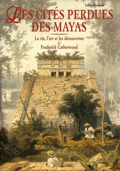 Cite-mayas---Catherwood.jpg