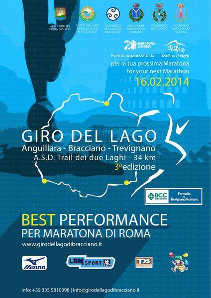 Giro del Lago di Bracciano (3^ ed.). Si svolgerà il prossimo 16 Febbraio 2014: un'ottima occasione in vista della Maratona di Roma. Sono aperte le iscrizioni