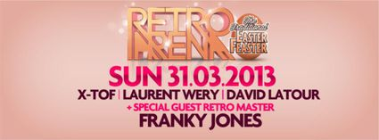 Retro Arena - Easter Edition - special guest Franky Jones