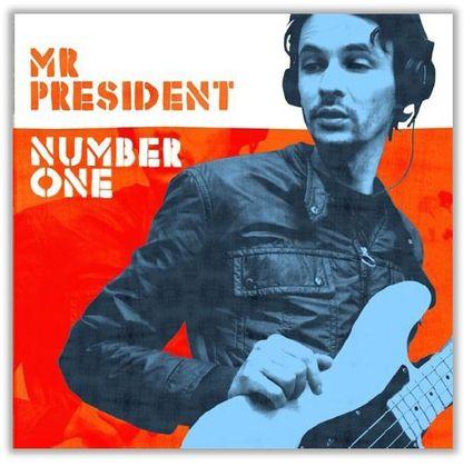 Mr President-Number One