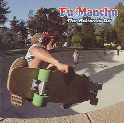 Fu-Manchu-The-Action-Is-Go.jpg